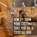 How to look like a Cocktail bar
