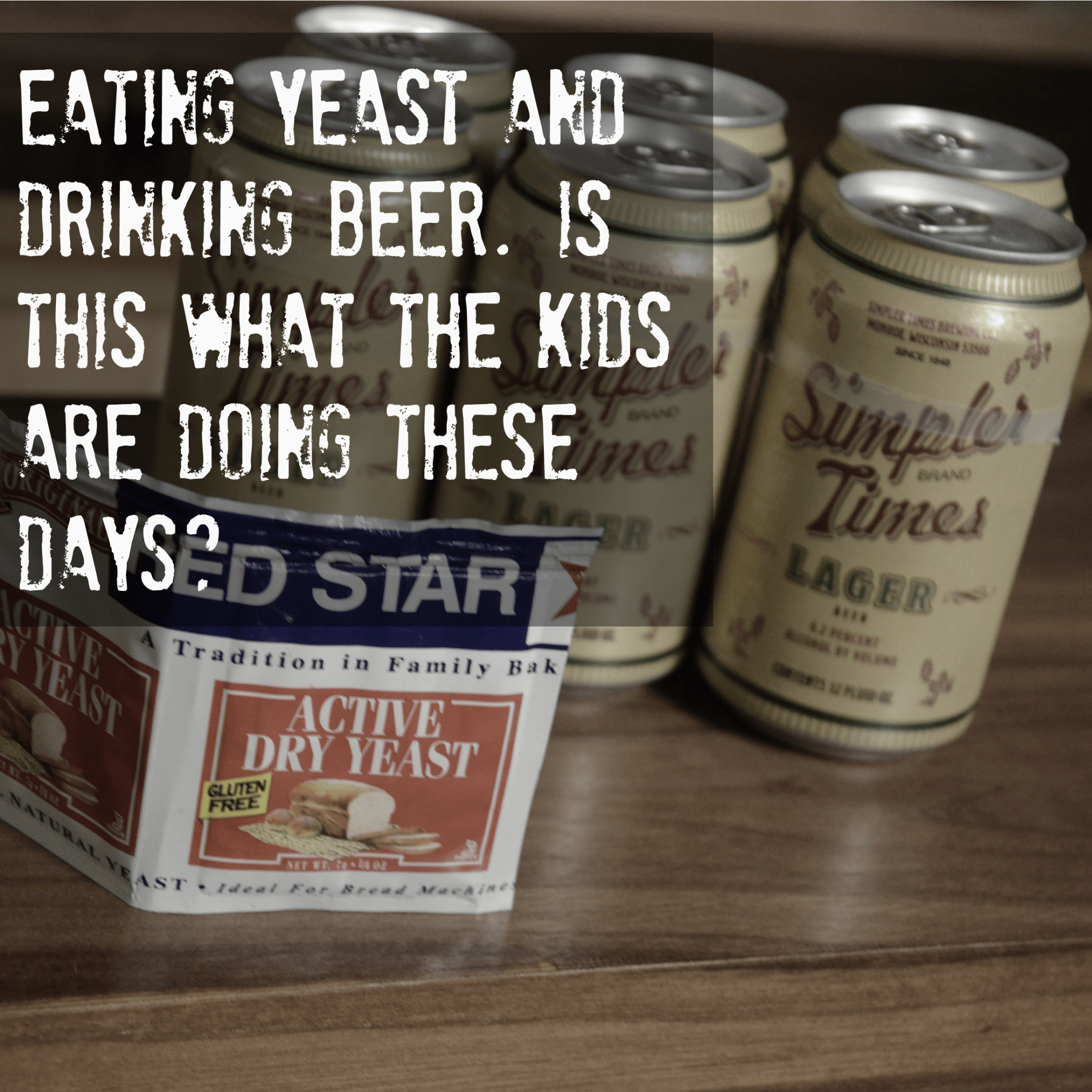 Will Eating Yeast Before Drinking
