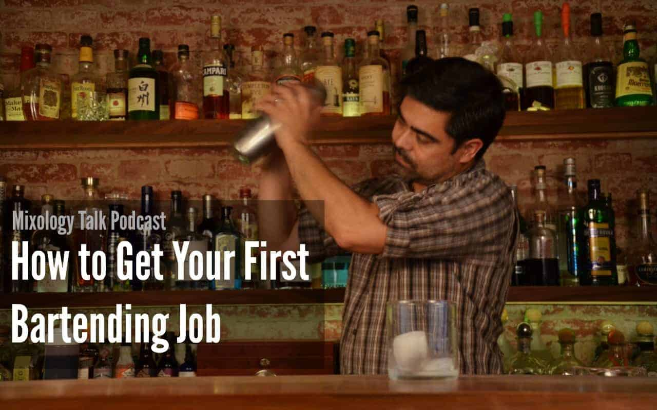 how to get your first bartending job