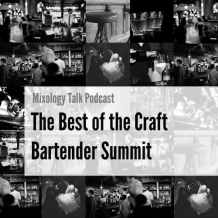 The Best of the Craft Bartender Summit