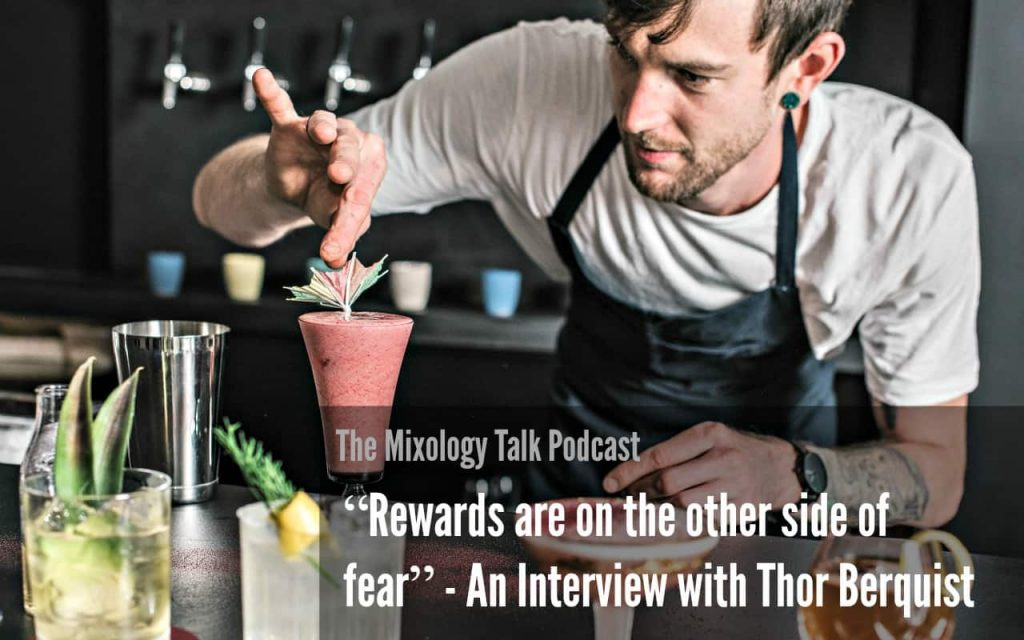 """Rewards are on the other side of fear"" - An Interview with Thor Berquist"