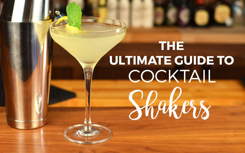The Best Cocktail Shakers For Beginners How To Use Them